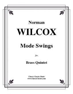 Wilcox - Mode swings - Brass Quintet