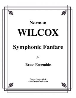 Wilcox – Fanfare for Symphonic Brass Choir