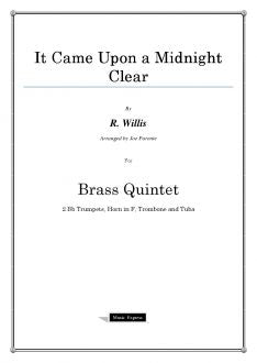 Willis - It Came Upon a Midnight Clear - Brass Quintet