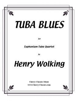 Wolking - Tuba Blues for Euph/Tuba Quartet with optional Drum Kit