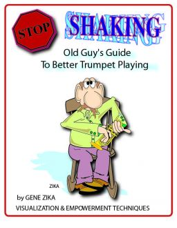 Zika – Stop Shaking - Old Guy's Guide To Better Trumpet Playing