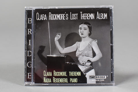 Clara Rockmore's Lost Theremin Album
