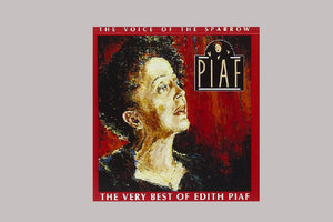 The Very Best of Edith Piaf: The Voice of the Sparrow