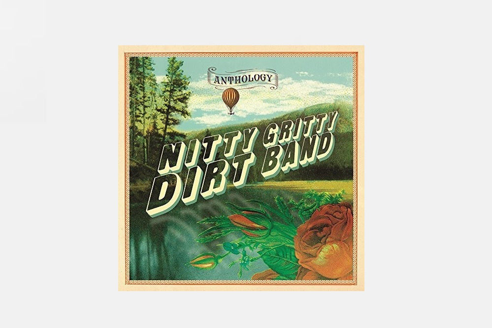 Nitty Gritty Dirt Band: Anthology