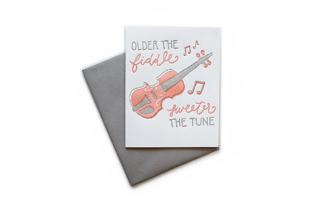 Older the Fiddle, Sweeter the Tune Birthday Card