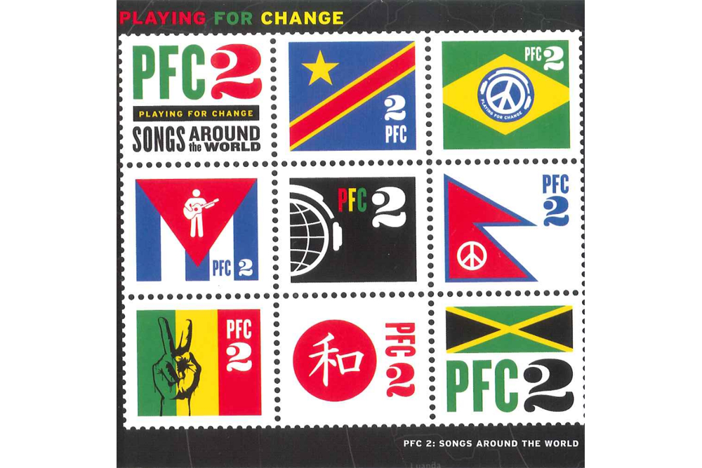 PFC2, Playing for Change: Songs around the World
