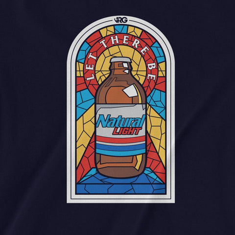 Rowdy Gentleman T-Shirt Let There Be Natty Light
