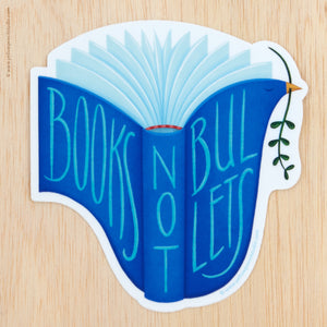 Books Not Bullets Sticker - Yellow Pencil Studio