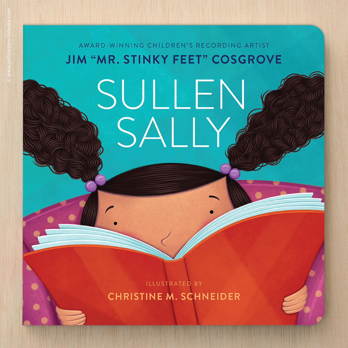 Sullen Sally Children's Book — Autographed Copy - Yellow Pencil Studio
