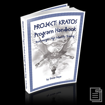 Project Kratos: Bodyweight High Intensity Training