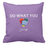 Do What You Love Pillow