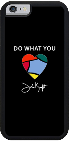 Do What You Love iPhone 6 Case