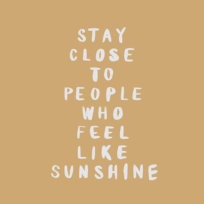 So important ! Stay happy and close to warm people