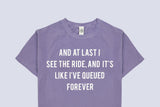 At Last I See The Ride T-shirt