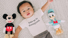 Load image into Gallery viewer, Take me to Disneyland - Toddler Tee