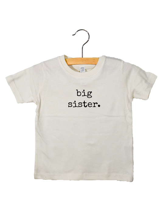Big Sister - Toddler Tee