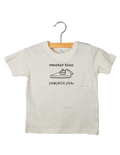 Load image into Gallery viewer, Sweeter Than Pumpkin Pie - Toddler Tee