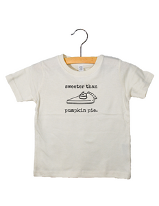 Sweeter Than Pumpkin Pie - Toddler Tee