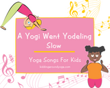 A Yogi Went Yodeling - Slow
