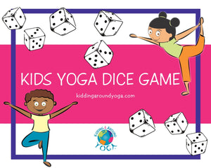 Yoga Dice Game | Fun Kids Yoga Games | Printable