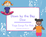 Down by the Bay - Slow