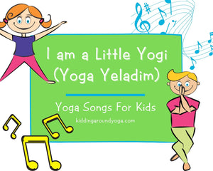 I am a Little Yogi (Yoga Yeladim)