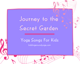 Journey to the Secret Garden