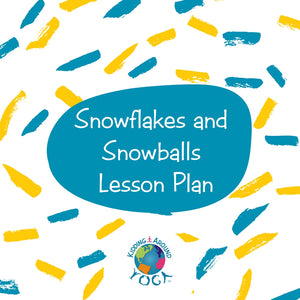 Snowflakes and Snowballs Lesson Plan