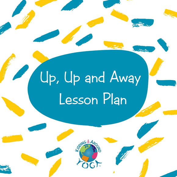 Up, Up and Away Lesson Plan