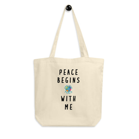 Eco Tote Bag - Peace Begins With Me