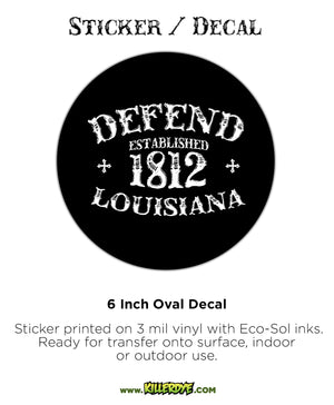Defend Louisiana Est. 1812 - Oval Sticker / Decal - KillerDye T-Shirts
