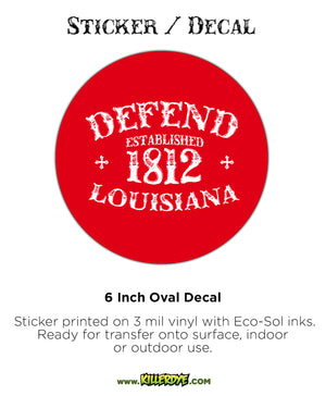 Defend Louisiana Est. 1812 - Oval Sticker / Decal