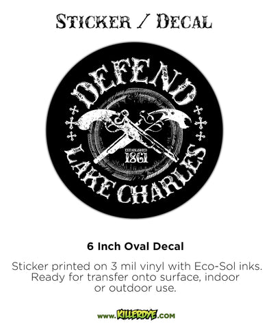 Defend Lake Charles - Oval Sticker / Decal - KillerDye T-Shirts