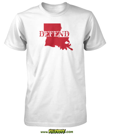 Defend Text across Louisiana State T-Shirt - Mens - KillerDye T-Shirts