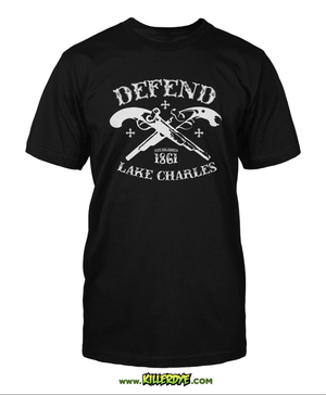 Defend Lake Charles - Original Design - T-Shirt - Mens - KillerDye T-Shirts