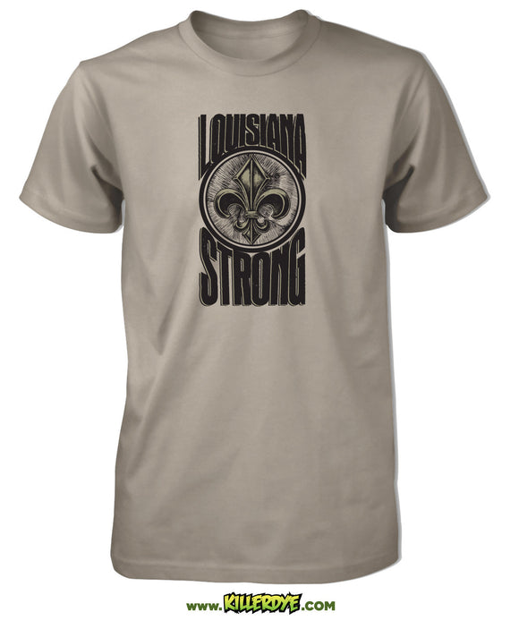 Louisiana Strong w/ Fleur de Lis T-Shirt - Mens / Unisex - KillerDye T-Shirts