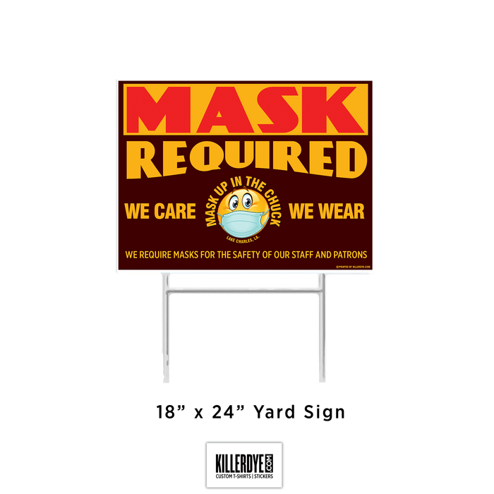 Mask Up In The Chuck - Yard Sign
