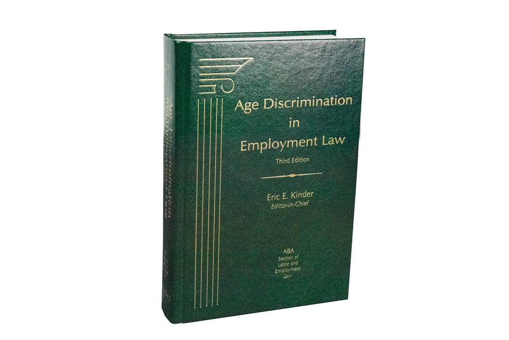 Age Discrimination in Employment Law, Third Edition
