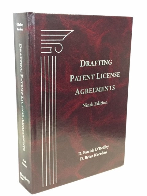 Drafting Patent License Agreements, Ninth Edition