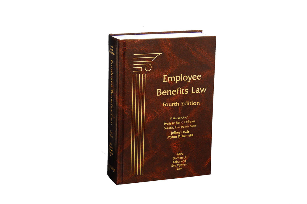 Employee Benefits Law, Fourth Edition