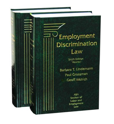 Employment Discrimination Law, Sixth Edition