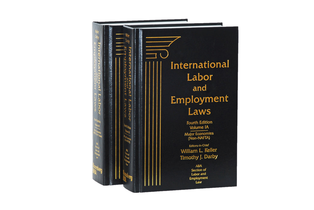International Labor and Employment Laws, Volume I, Fourth Edition