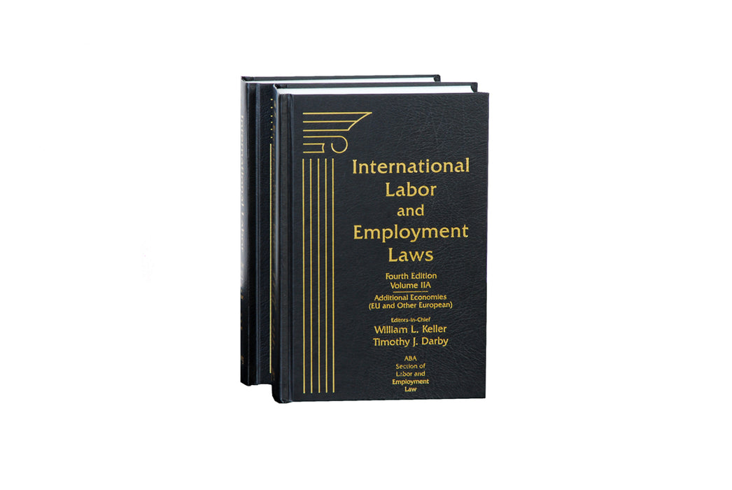 International Labor and Employment Laws, Volume II, Fifth Edition