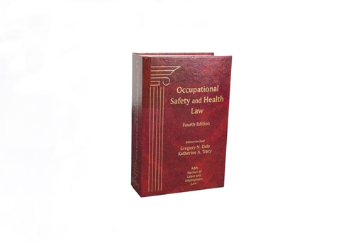 Occupational Safety and Health Law, Fourth Edition