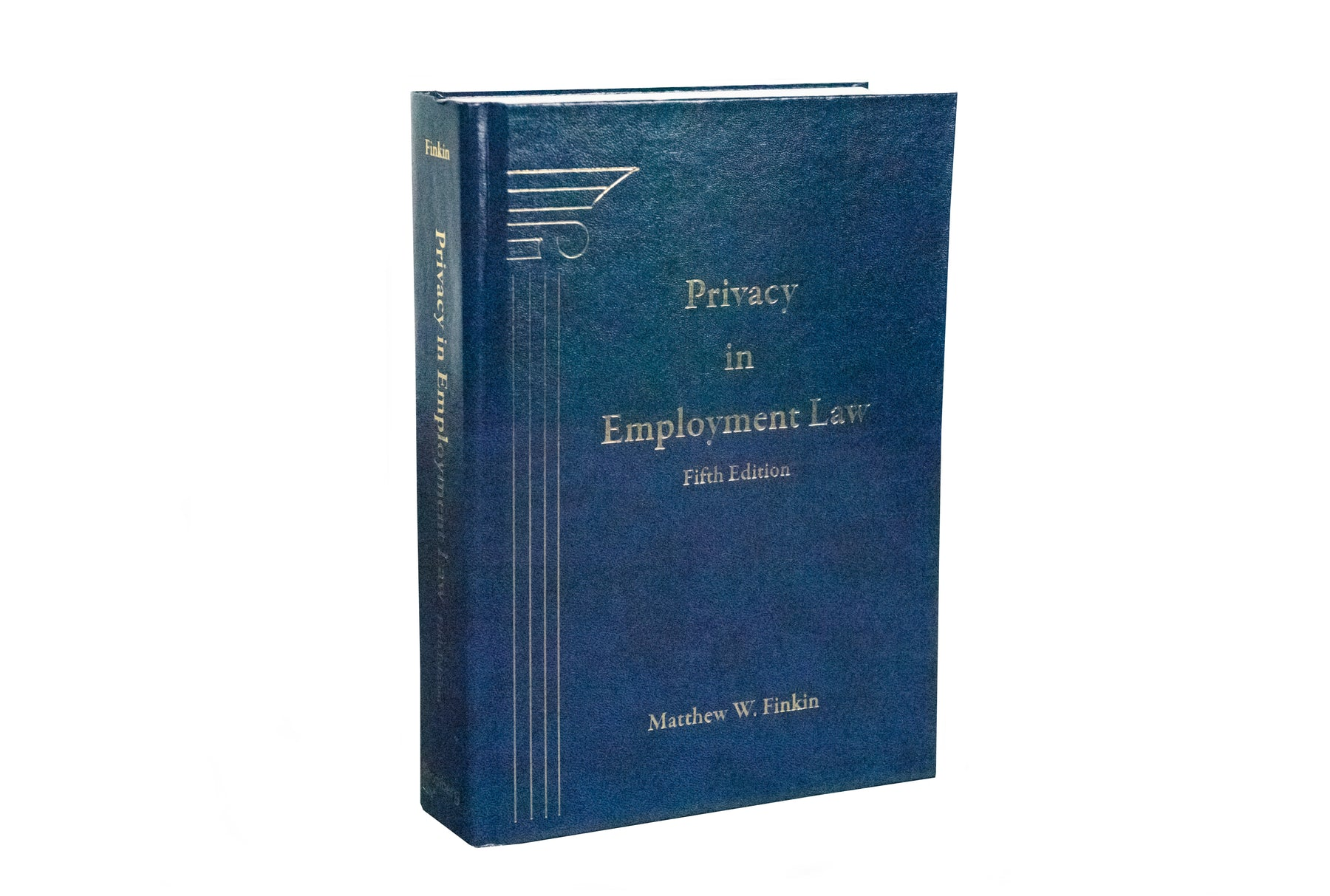 Privacy in Employment Law, Fifth Edition