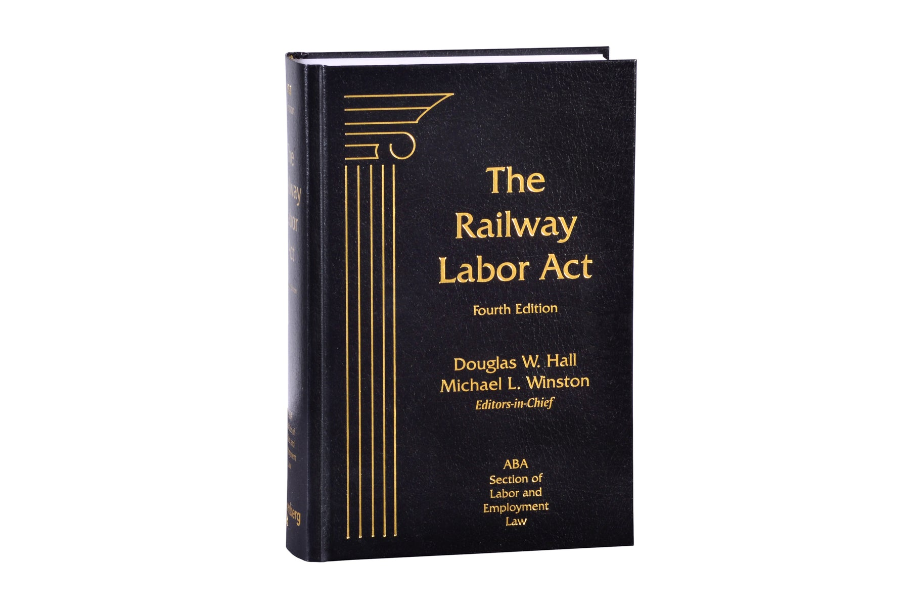 Railway Labor Act, The, Fourth Edition