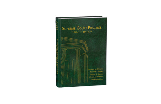 Supreme Court Practice, Eleventh Edition