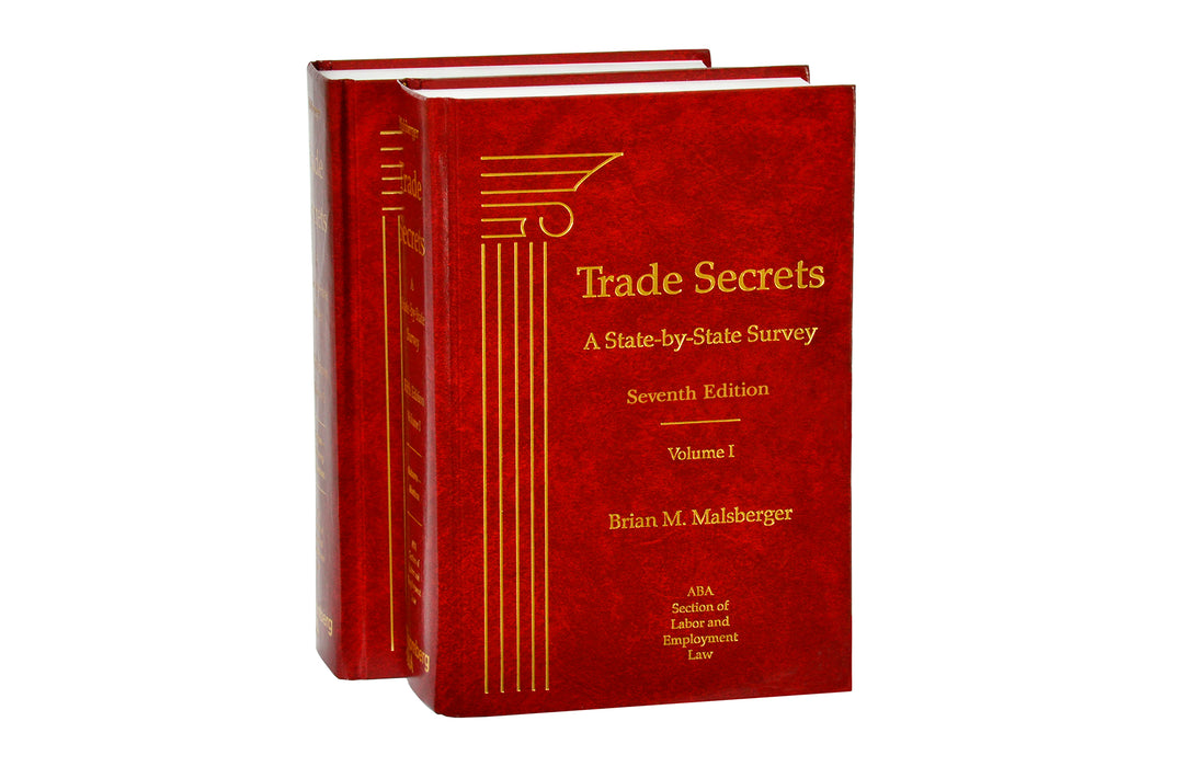 Trade Secrets: A State-by-State Survey, Seventh Edition