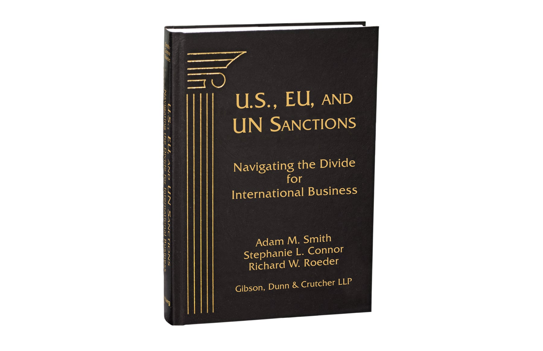U.S., EU, and UN Sanctions: Navigating the Divide for International Business
