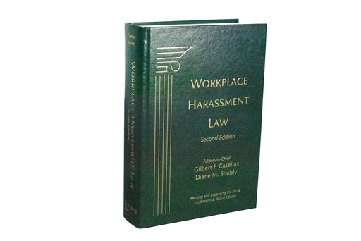 Workplace Harassment Law, Second Edition